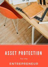 Asset Protection for the Entrepreneur