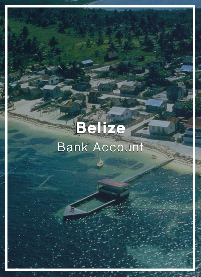 open a bank account in belize