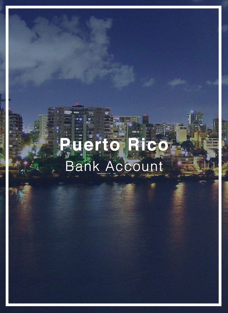open a bank account in puerto rico